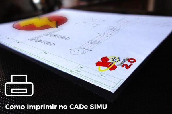 Como Imprimir no CADe SIMU