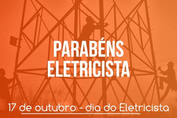 homenagem ao dia do eletricista