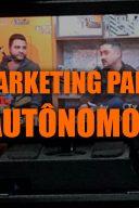 Marketing Digital para Autônomos